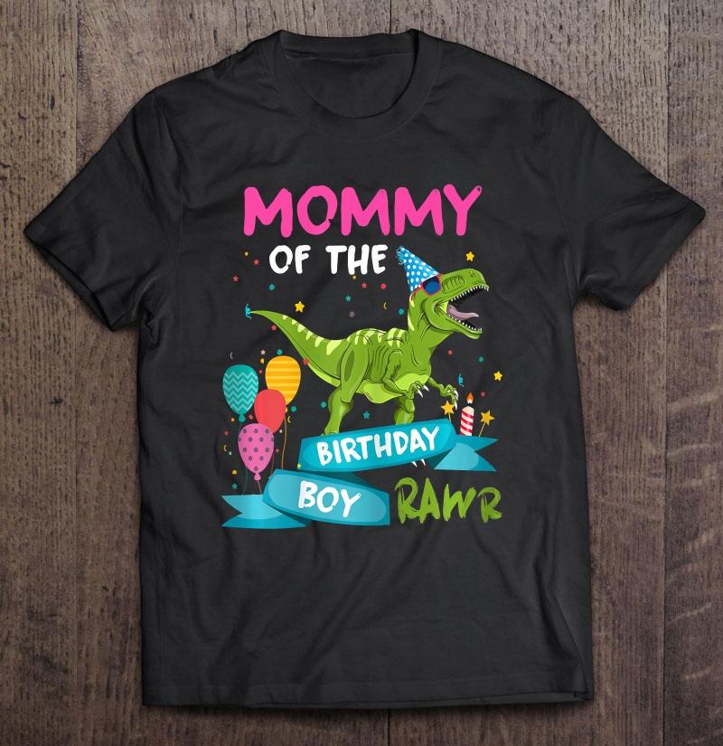 Womens Mommy Of The Birthday Boy T Rex Rawr Dinosaur Birthday Gift