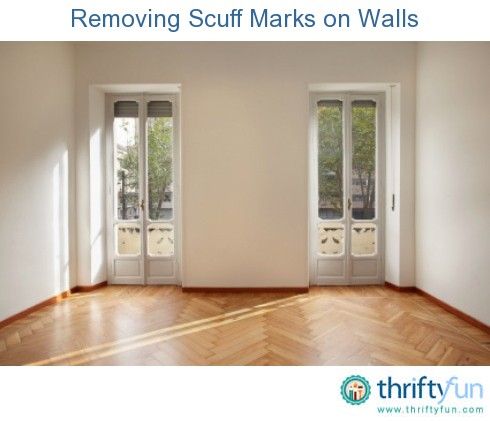 Removing Scuff Marks On Walls ThriftyFun
