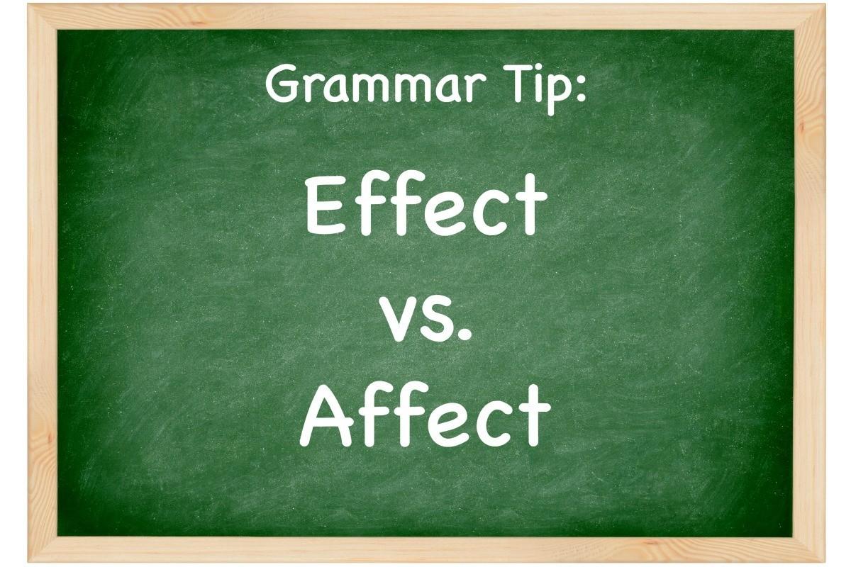 Grammar Tip Affect Vs Effect