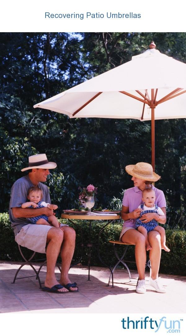 recovering patio umbrellas thriftyfun