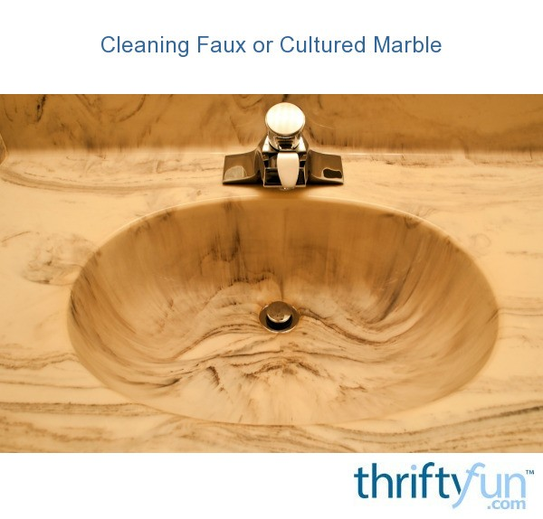 Cleaning Faux Or Cultured Marble ThriftyFun