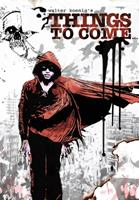 Walter Koenig's Things to Come - Graphic Novel 1467502723 Book Cover