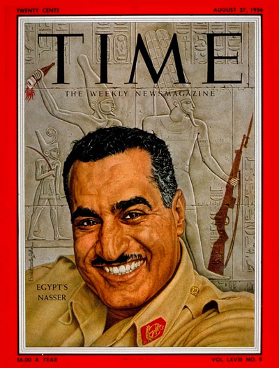 TIME Magazine Cover: Gamal Nasser -- Aug. 27, 1956