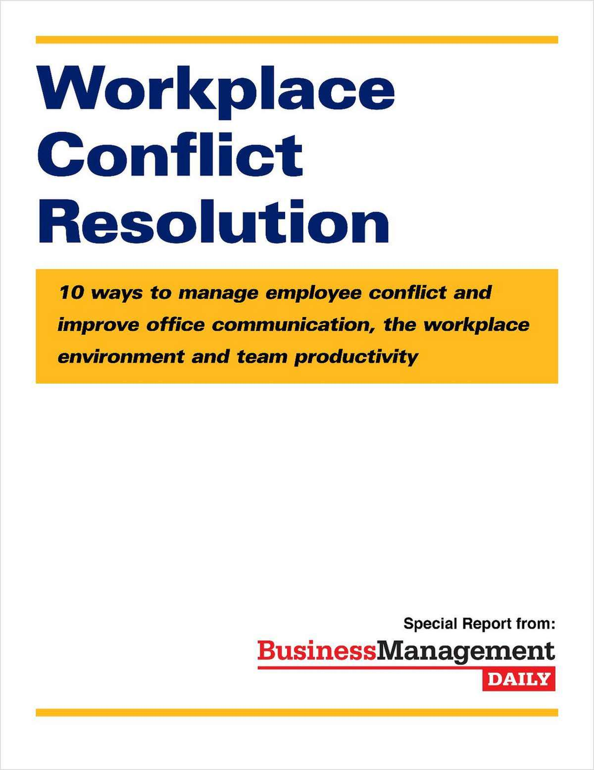 Workplace Conflict Resolution Free Report