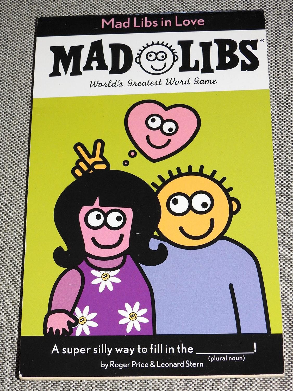 Mad Libs Mad Libs In Love
