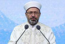 Diyanet İşleri Başkanı Erbaş: İslam düşmanlığıyla hep beraber mücadele etmek zorundayız