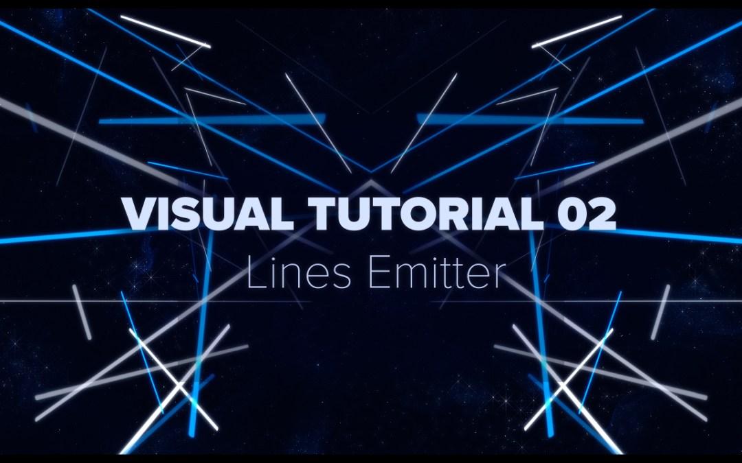 VISUAL TUTORIAL 02 – Lines Emitter