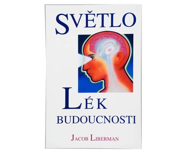 Světlo - Lék budoucnosti (Jacob Liberman) (z2171) od www.prozdravi.cz