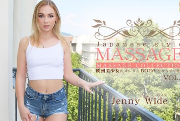 VIP Advanced Delivery JAPANESE STYLE MASSAGE Horny Wet Amazing Beautiful Body VOL1 / Jenny Wide