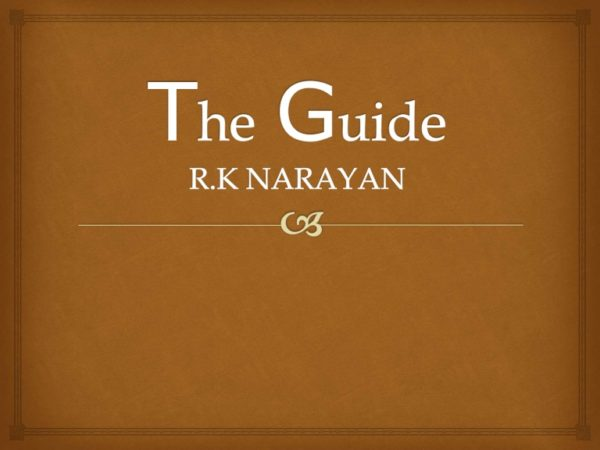 R.K Narayan The Guide