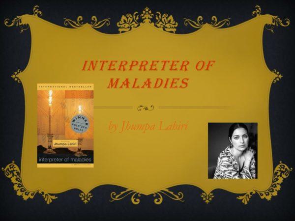 Jhumpa Lahiri The interpreter of Maladies