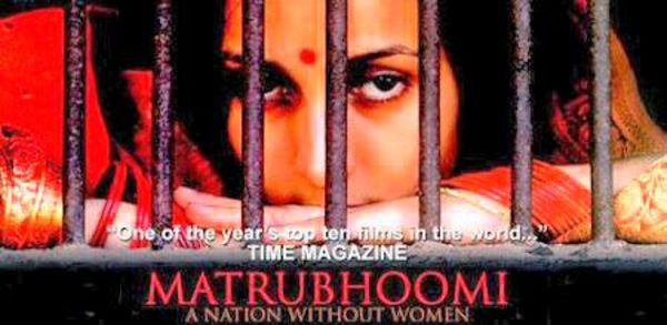 Matrubhoomi – A Nation Without Women