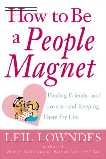 How To Be A People Magnet Finding Friends Pabs