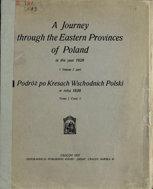 Podroz Po Kresach Wschodnich Polski W Roku 1926 T 1 Cz 1