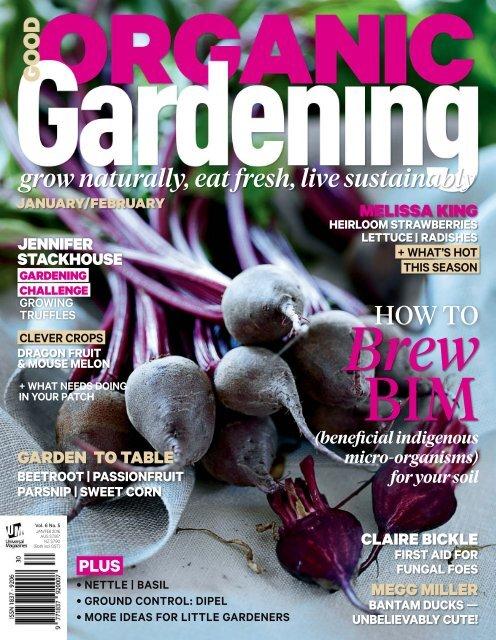 1 Good Organic Gardening January February 2016