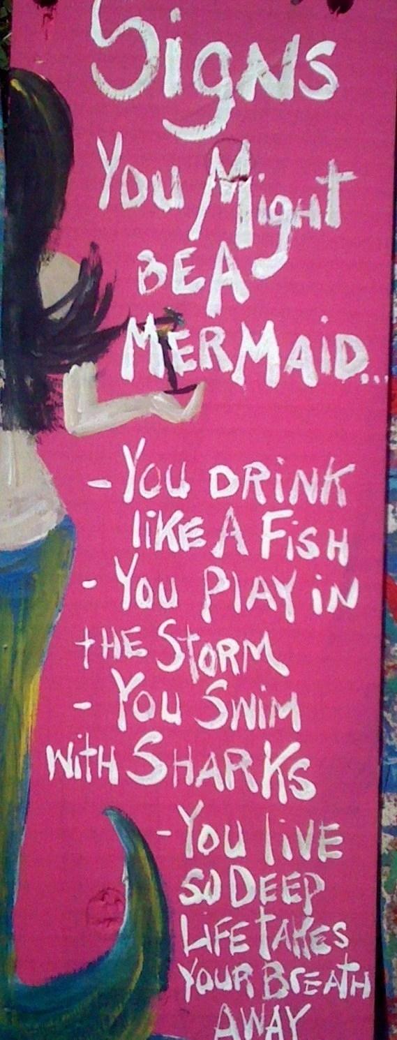 RhondaK ORIGINAL Signs You Might be a Mermaid...Series written by RhondaK herself...