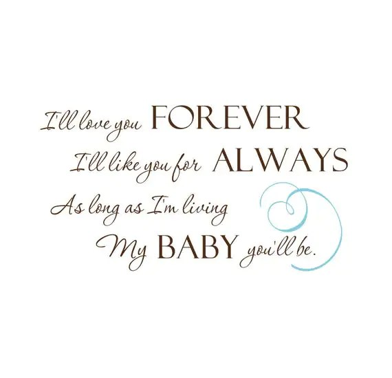 Download Items similar to Nursery Decal- I will Love you Forever ...
