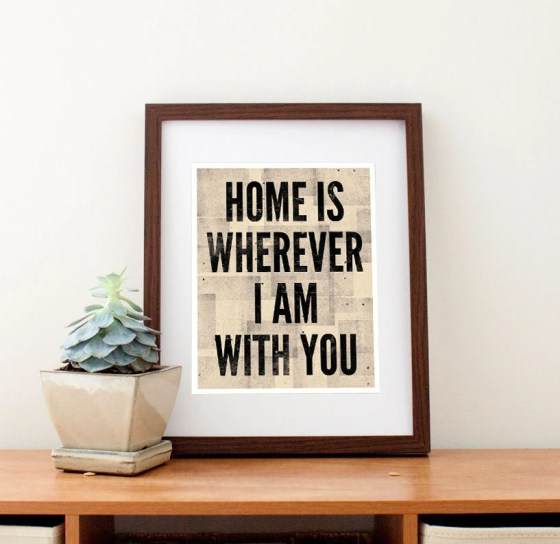 Home is Wherever I Am With You Print- Art By Amy Nelson