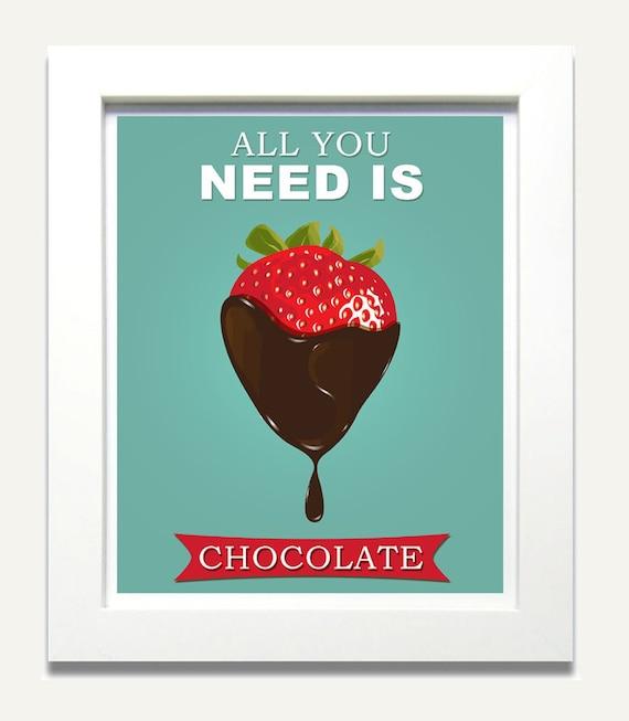 Chocolate Quote, Kitchen Art Print - 8x10