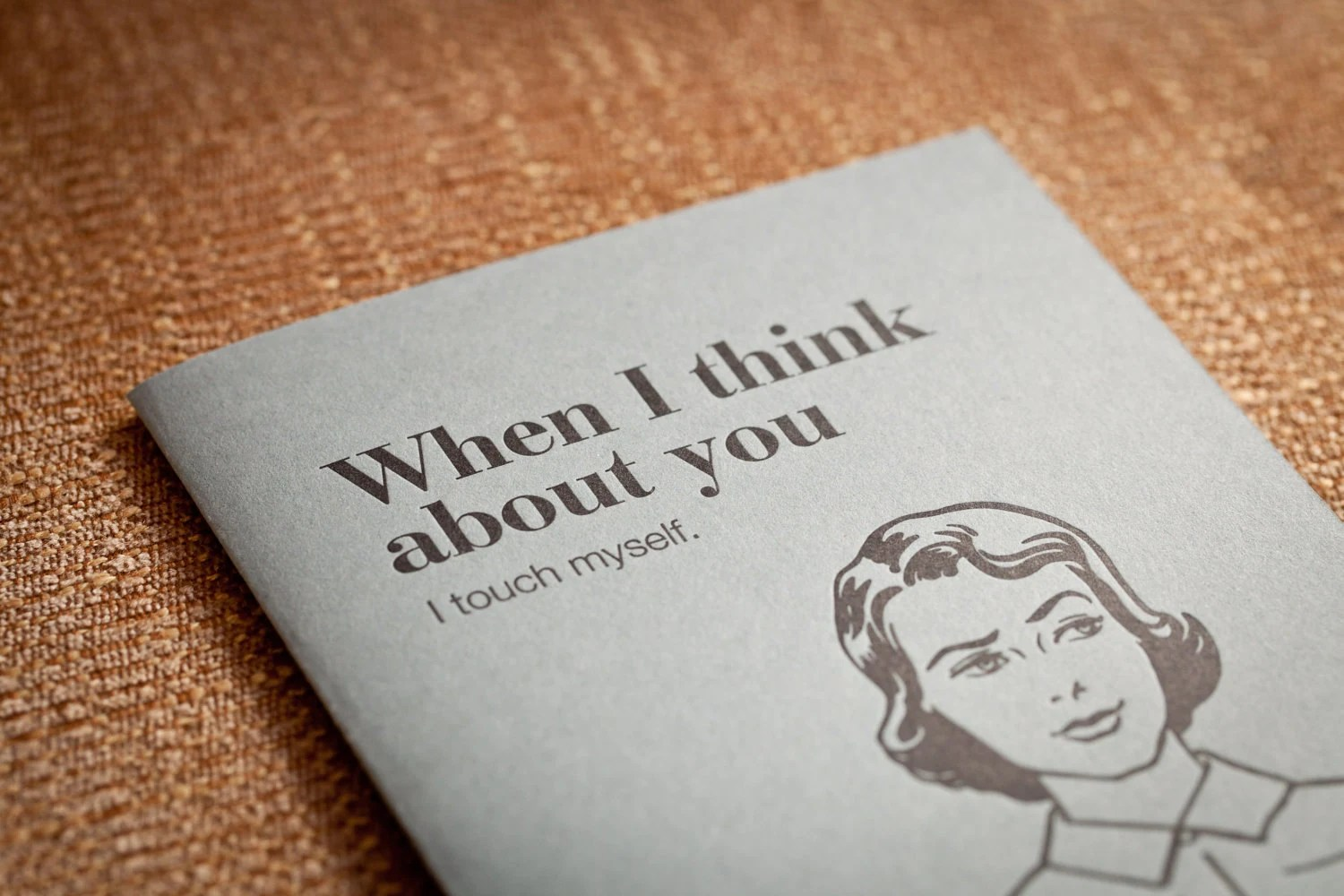 Letterpress Greeting Card - When I Think About You (I touch myself) woman - bhletterpress