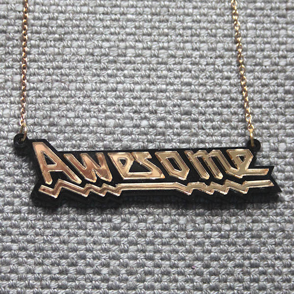 Awesome word necklace - laser cut acrylic - sugarandvicedesigns