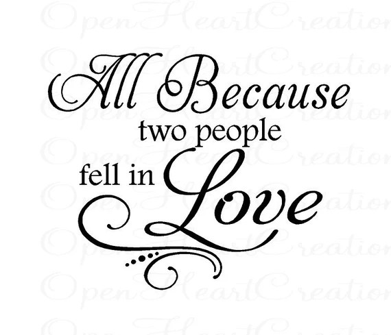 Download All Because Two People Fell in Love Vinyl Wall Decal Family