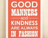 "Coral ""Good Manners and Kindness are Always in Fashion"" print poster - AmandaCatherineDes"