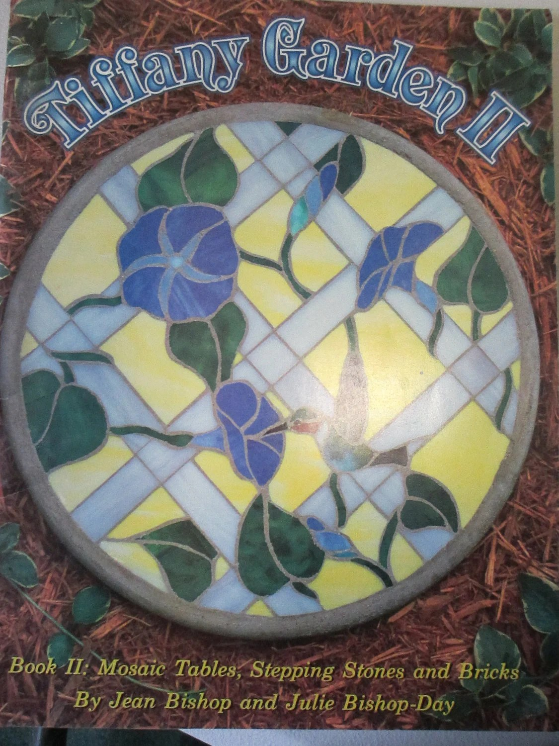 Mosaic Stepping Stone Pattern Book TIFFANY GARDEN II Over 30