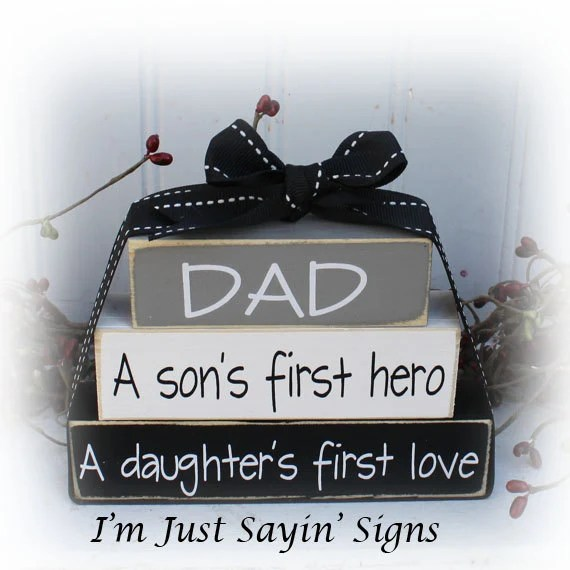 Download Dad A Son's First Hero A Daughters First Love Itty Bitty