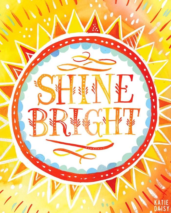 Shine Bright   -   vertical print