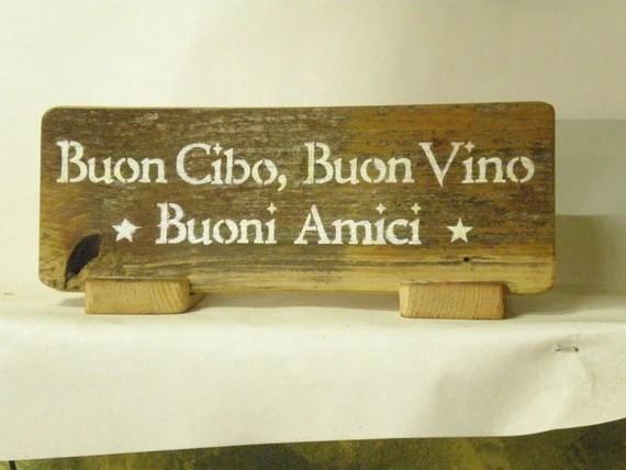 """Vino segno fatto a mano. """"Buon Cibo, Buon Vino, Buon Amici"""" 4.5 """"a 12"""" mano stampinata 100 plus legno fienile anno vecchio"""