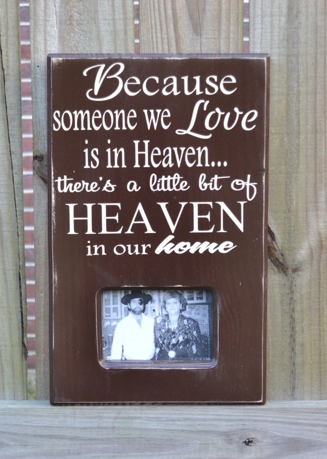 Download Because someone we love is in heaven...Custom wood by ...