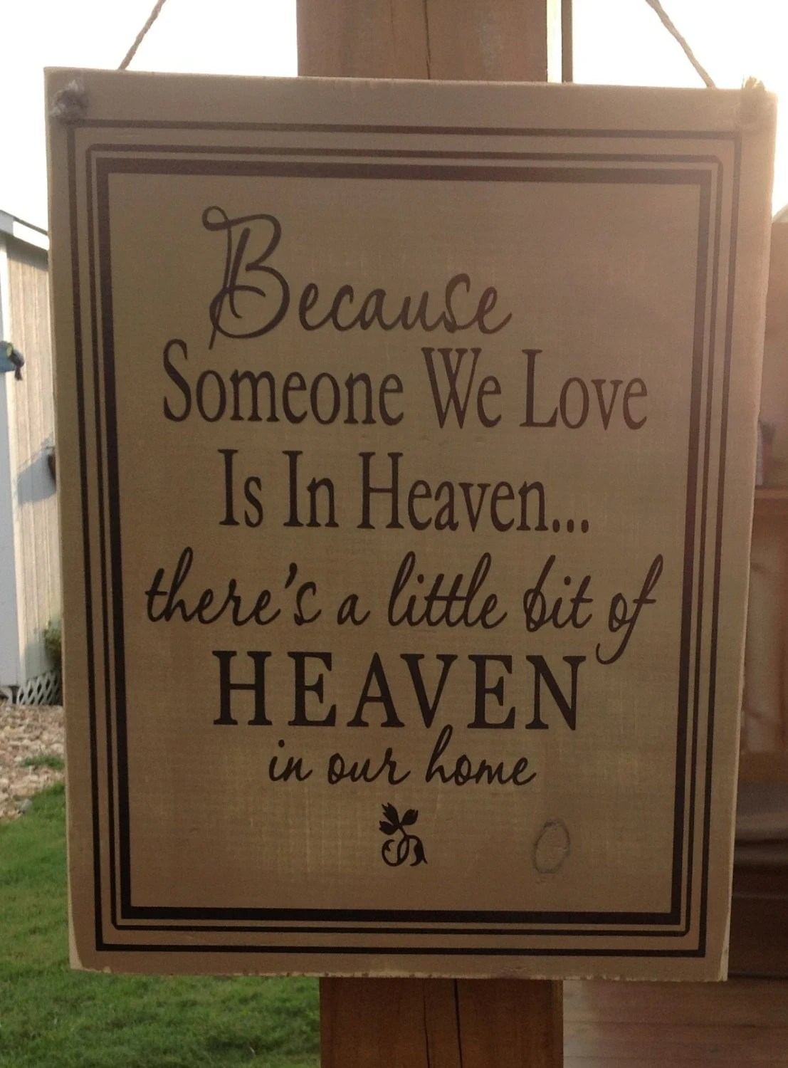 Download Because someone we love is in heaven wood sign by ...