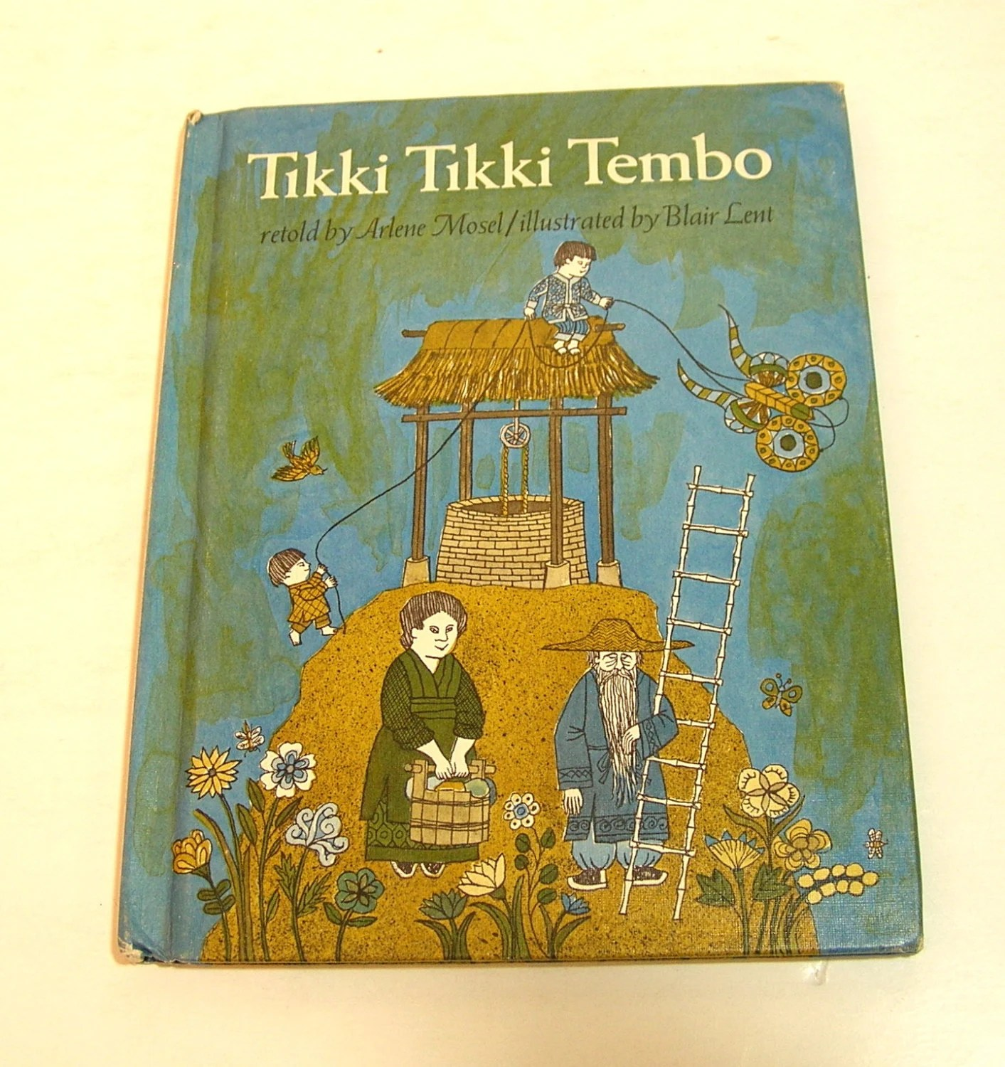 Tikki Tikki Tembo Retold By Arlene Mosel And Illustrated By