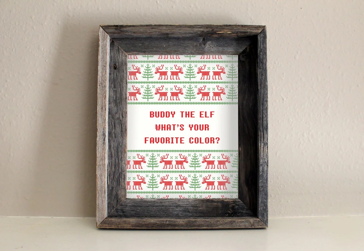 Buddy the Elf, What's Your Favorite Color? - Ugly Sweater 8x10 Print