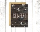 Holiday Card, BE MERRY, Snowflake Card on Wood, Christmas Card with Kraft Envelope