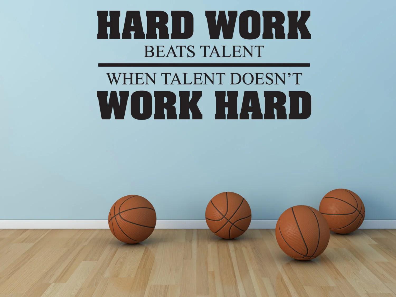 Hard Work Beats Talent When Talent Doesn T Work Hard Vinyl