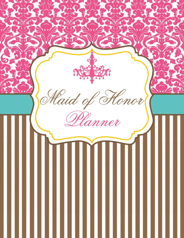 Maid Of Honor Wedding Planner Amp Organizer By Organizedbride