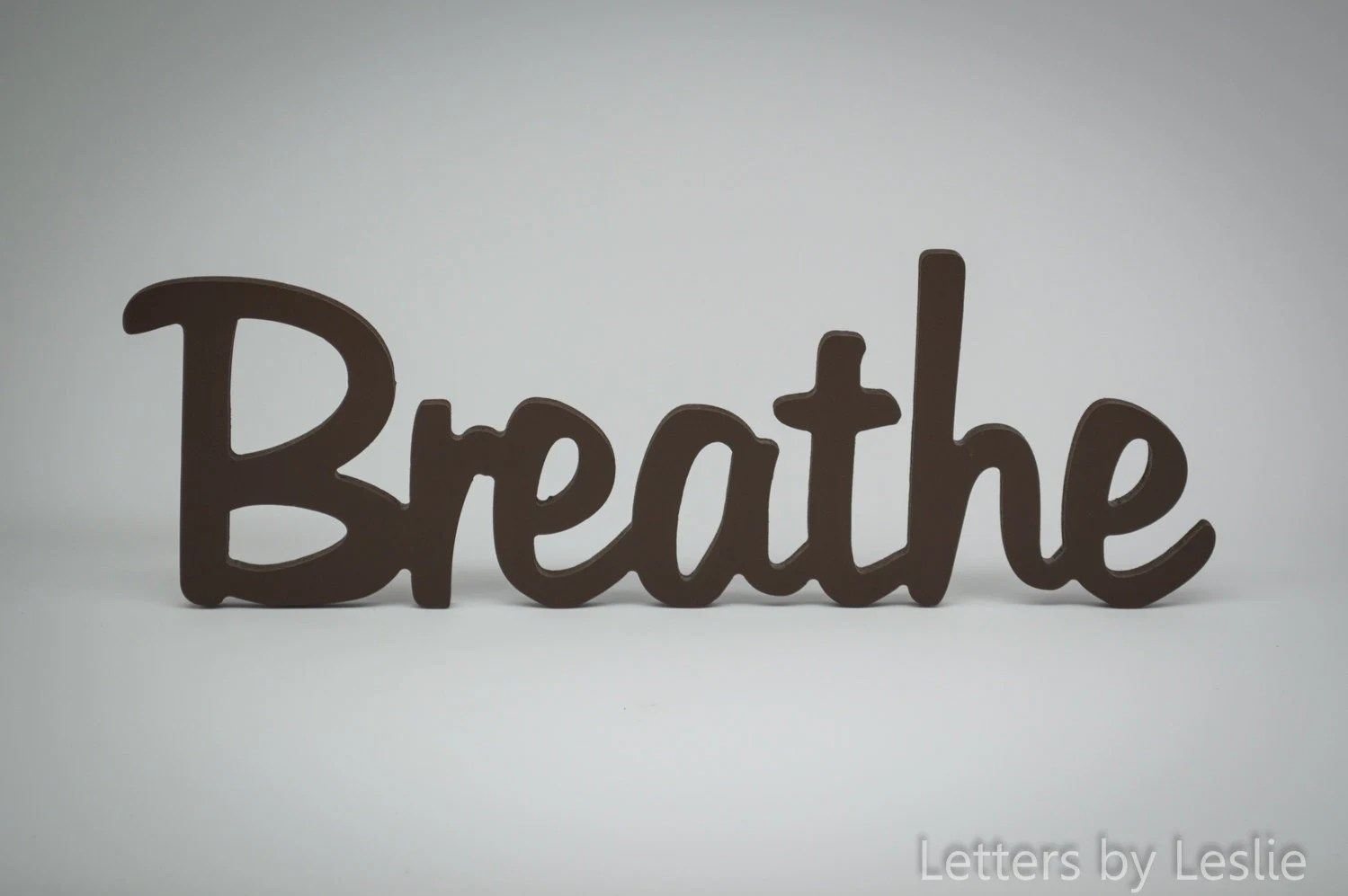 Wooden Wall Word Decor Breathe Wooden Wall Sign Wooden