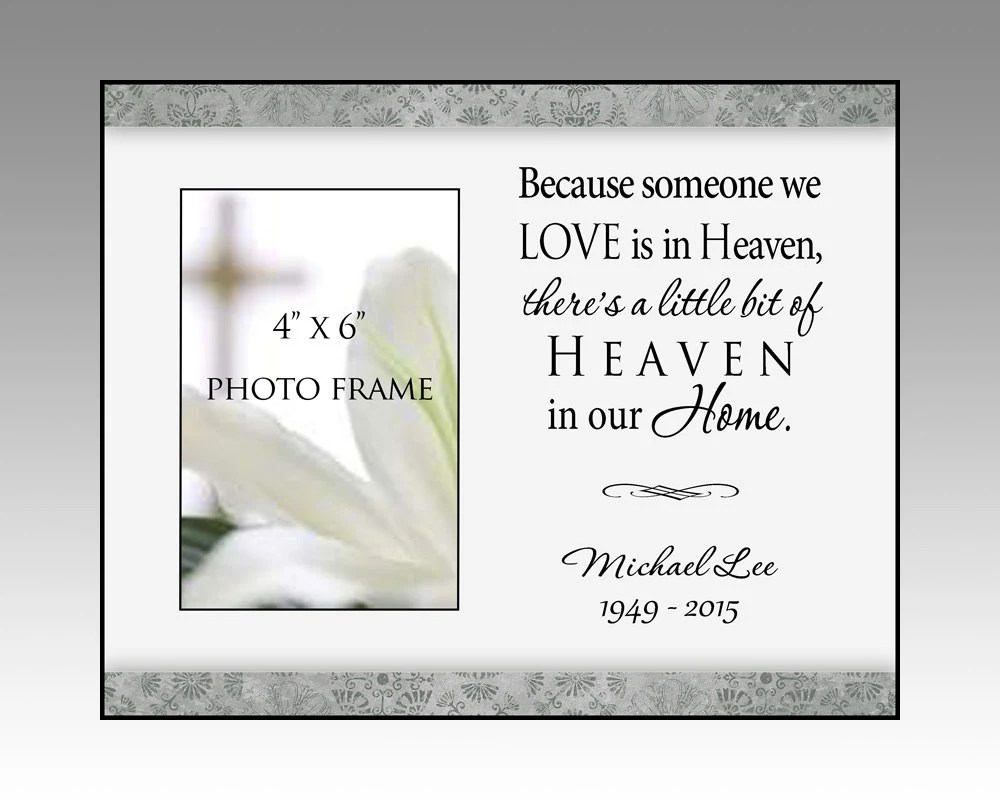 Download Bereavement picture frame, because someone we love is in ...