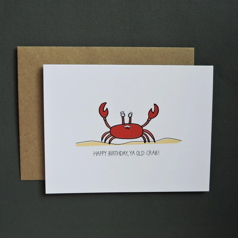Happy Birthday Ya Old Crab Card A2 Size 425 X