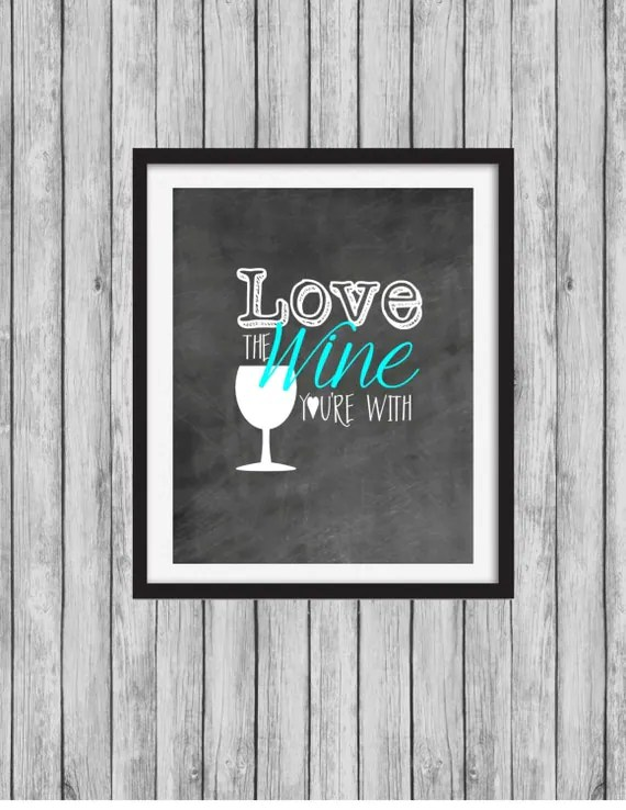 Download Love the Wine You're With Chalkboard Wine Sign DIY