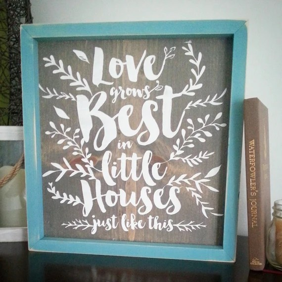 Download Wood Sign Love grows best in little houses just by ...