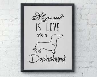 Download Printable Dachshund Dog Silhouette All You Need Is Love And A