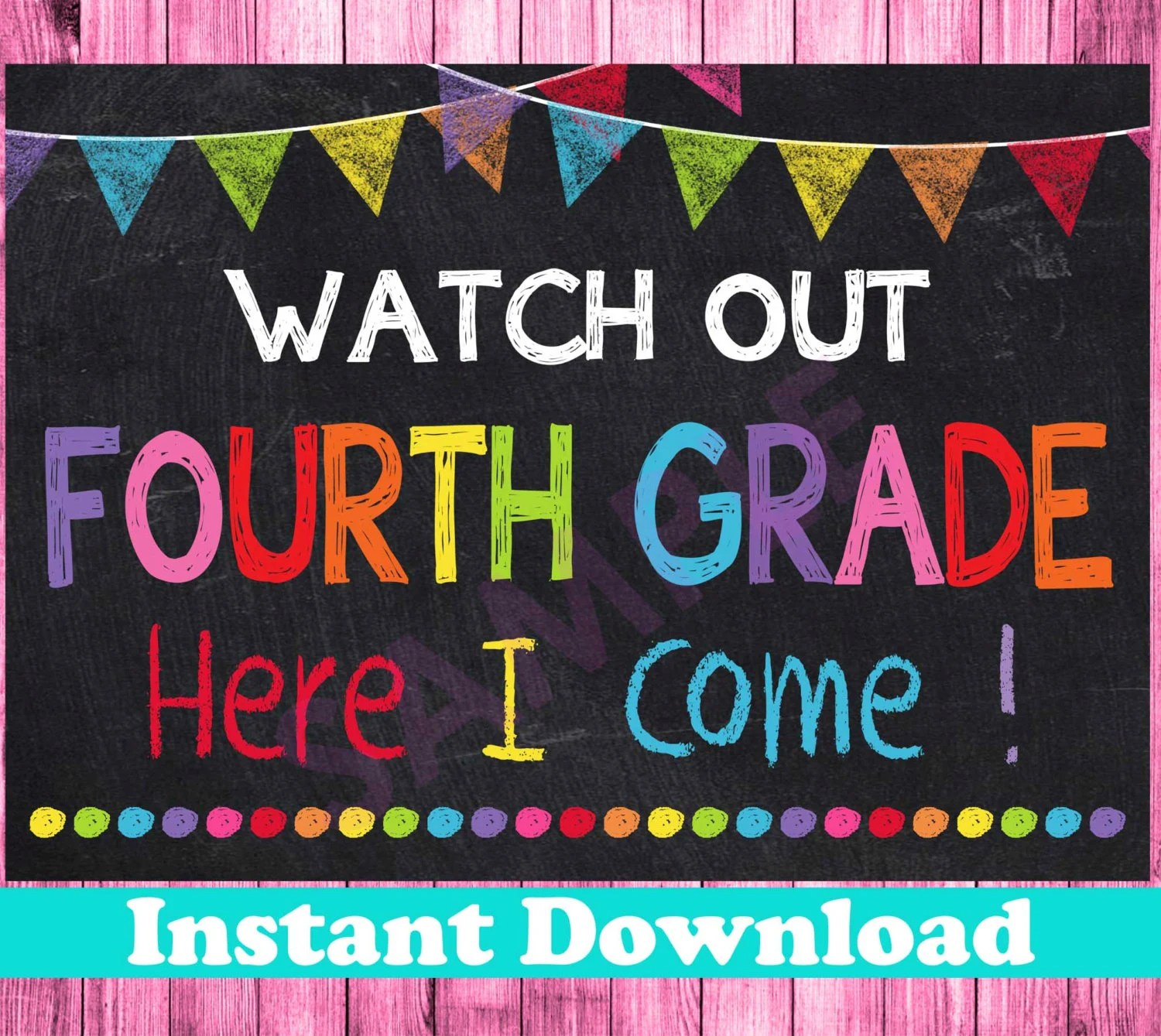 First Day Of Fourth Grade Sign Instant Download Watch Out 4th