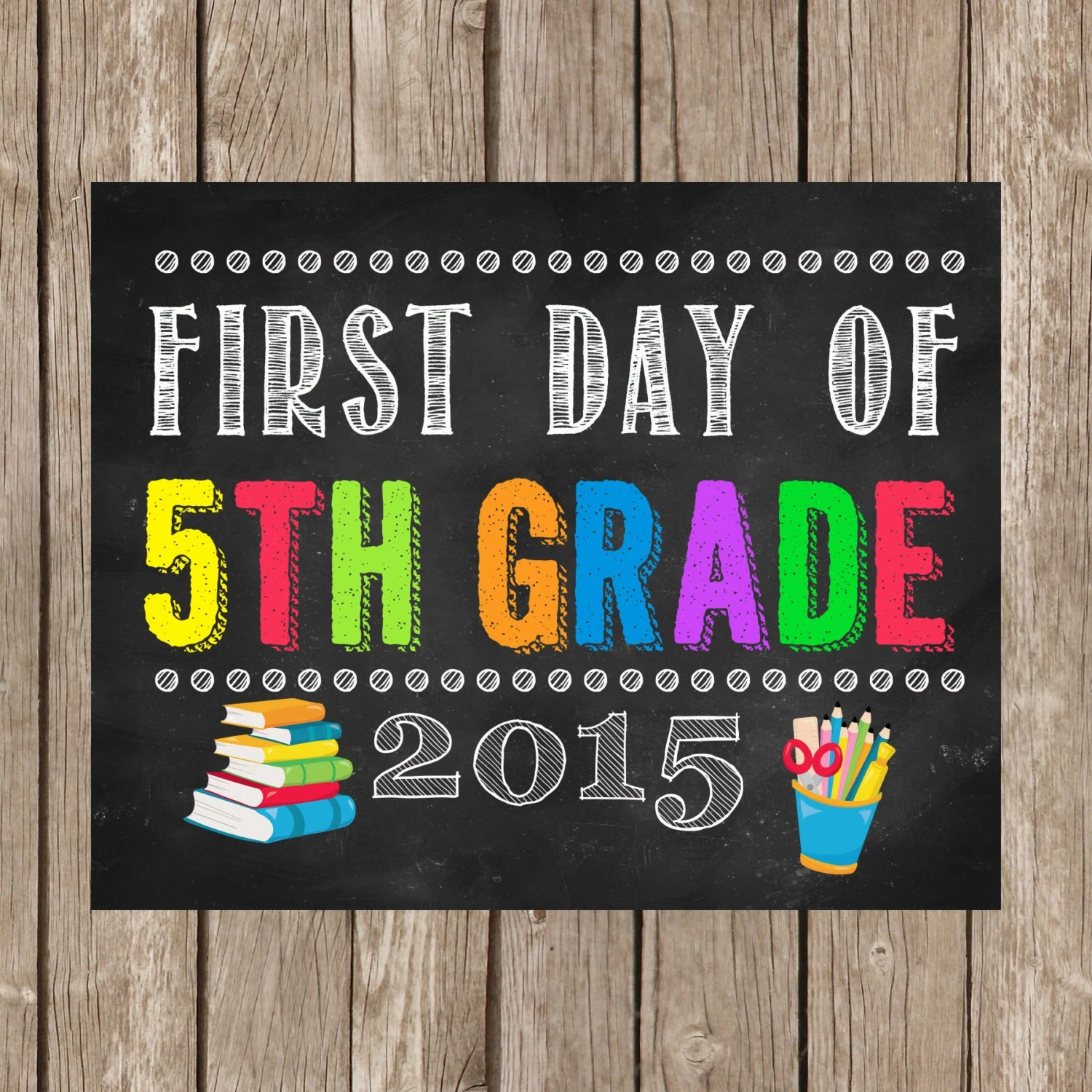 First Day Of 5th Grade Sign 8x10 Instant By Thelovelydesigns