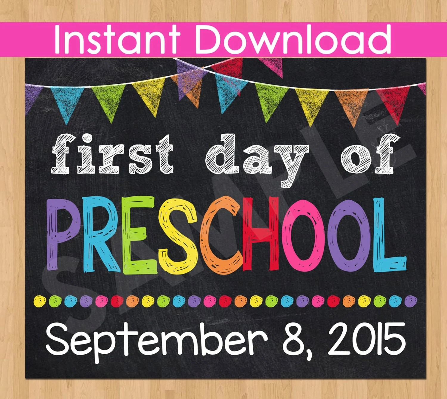 First Day Of Preschool Sign Instant By Kidspartyprintables
