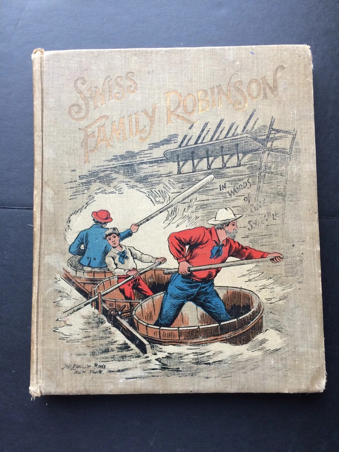 Antique Book The Swiss Family Robinson In Words Of One