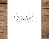 Grateful ; Thanksgiving PRINTABLE Quote ; Hand Written Calligraphy / Typography