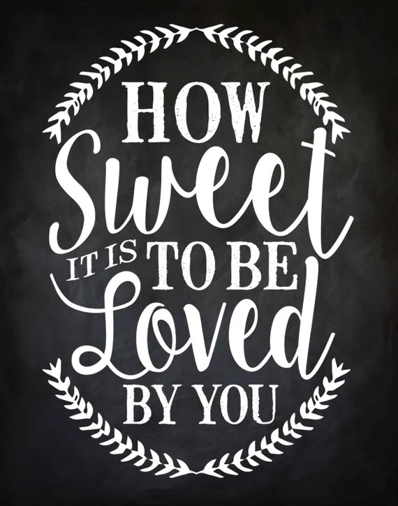 Download Printable How Sweet It Is To Be Loved By You